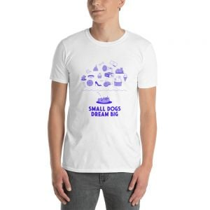 "T-Shirt ""Small Dogs Dream Big"" White - Man"
